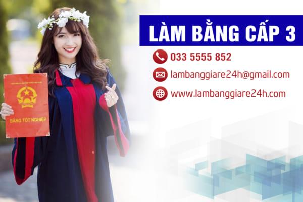 Làm bằng cấp 3 (THPT) giá rẻ uy tín tại Tphcm – Hà Nội